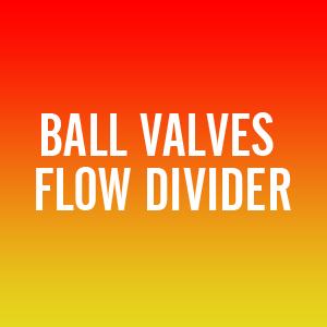 Ball Valves Flow Divider