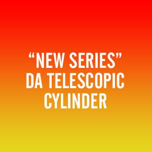 """New Series"" DA Telescopic Cylinder"
